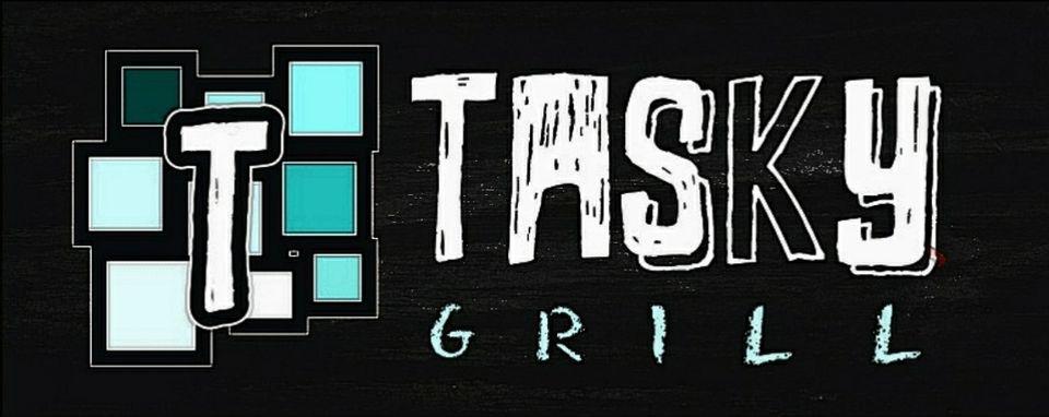 Tasky Grill